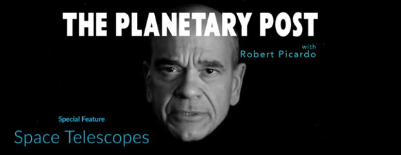 The Planetary Post – Space Telescopes