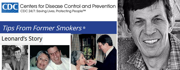 CDC Ad Campaign: Tips From Former Smokers Includes Nimoys