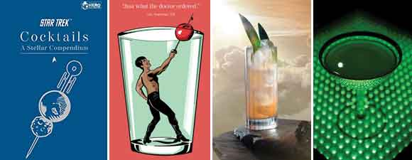 Star Trek Cocktails – A Stellar Compendium Book Review