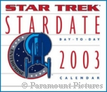 'Stardate 2003 Calendar' photo - courtesy Amazon.com, copyright Paramount Pictures