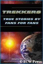 'Trekkers: True Stories By Fans For Fans' - courtesy Amazon.com, copyright ECW Press